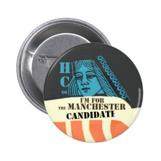 Clinton el botón del candidato de Manchester Pin Redondo De 2 Pulgadas