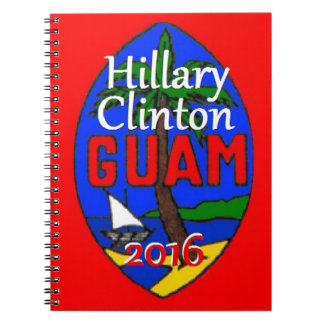 Clinton Guam 2016 Notebook
