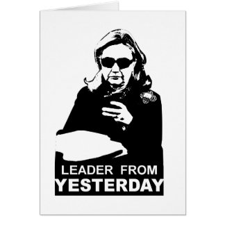 Clinton: Leader from Yesterday Card