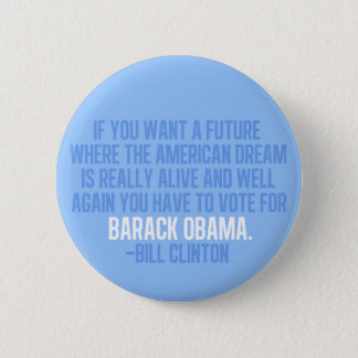 Clinton Quote on Obama Button