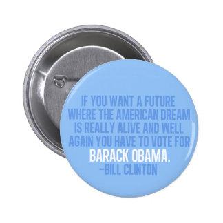 Clinton Quote on Obama Pinback Button
