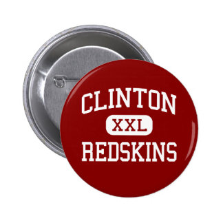 Clinton - Redskins - High - Clinton Michigan Button
