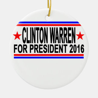 CLINTON WARREN FOR PRESIDENT 2016 Tee Shirts.png Ceramic Ornament