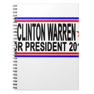 CLINTON WARREN FOR PRESIDENT 2016 Tee Shirts.png Notebook