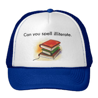clip_art_library_books, Can you spell illiterate. Trucker Hat