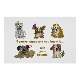 Clip Your Hounds Custom Poster Print