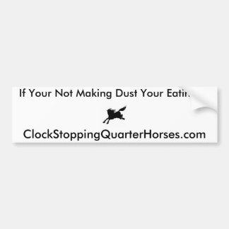 ClockStoppingQuarterHorses.com Car Bumper Sticker