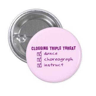 Clogger Clogging Triple Threat 1 Inch Round Button