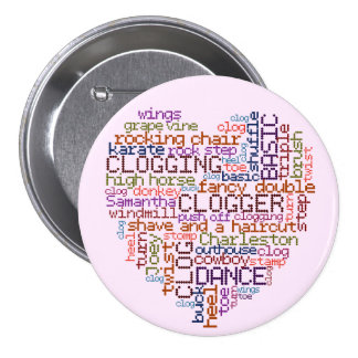 Clogger Clogging Word Art Large 3 Inch Round Button