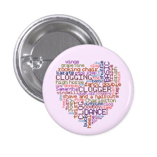 Clogger Clogging Word Art Small 1 Inch Round Button