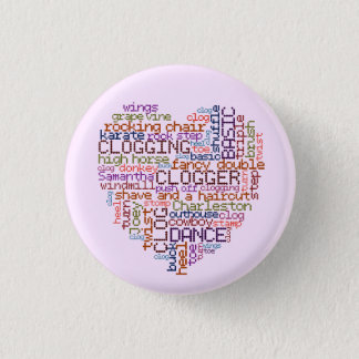 Clogger Clogging Word Art Small Pinback Button