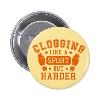 Clogging: Like a Sport but Harder Orange 2 Inch Round Button