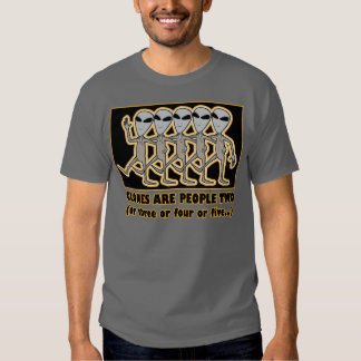Clones Are People Two T-shirt