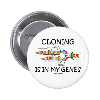 Cloning Is In My Genes Button
