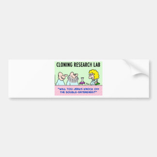 cloning lab double-entendres bumper sticker