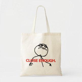 Close Enough Tote Bag