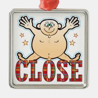 Close Fat Man Metal Ornament