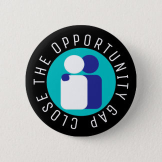 Close the Opportunity Gap Education Reform Pinback Button