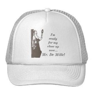 Close Up, Mr. De Mille!: Classic Movie Quote Cap Hat