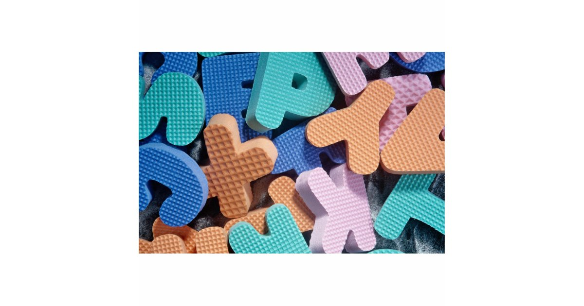 Close Up Of Foam Letters For Kids Standing Photo Sculpture
