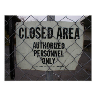 Closed Area Poster