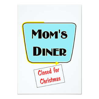 Closed for Christmas Mom's diner t-shirts & gifts. Card