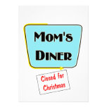 Closed for Christmas Mom's diner t-shirts & gifts. Personalized Invites