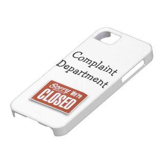 Closed For Complaints iPhone SE/5/5s Case
