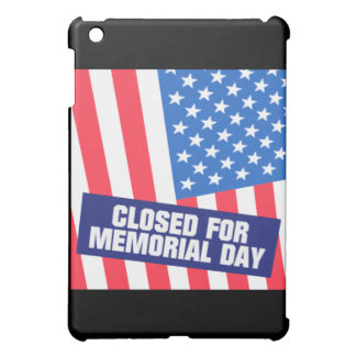 Closed For Memorial Day iPad Mini Cover
