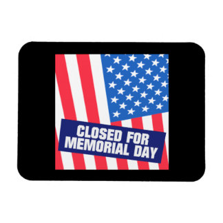 Closed For Memorial Day Vinyl Magnets