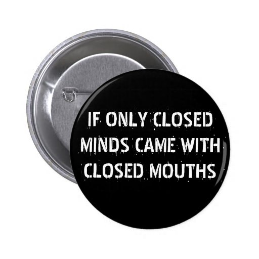 Closed Minds 2 Inch Round Button