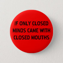 Closed Minds Pinback Button