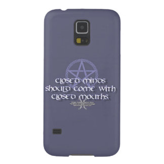 Closed minds should come with closed mouths galaxy s5 case
