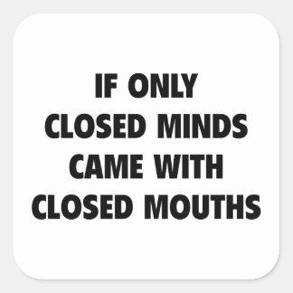 Closed Minds Square Sticker