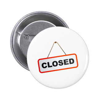Closed Sign Button