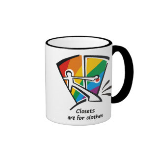 Closets are for Clothes Ringer Coffee Mug