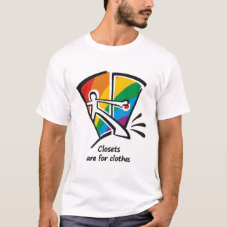 Closets are for Clothes T-Shirt