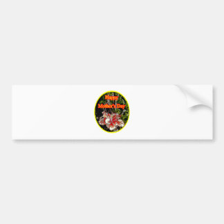 Cloth Hibiscus Happy Mother Day o Yellow The MUSEU Bumper Sticker