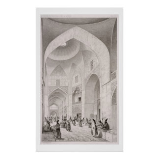 Cloth Market, in Isfahan, from 'Voyage Pittoresque Poster