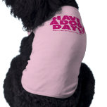 """Clothes for Dogs """"Have the Dog Day """" Dog Tee Shirt"""