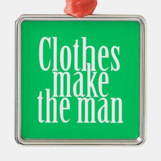 Clothes make the man christmas tree ornament