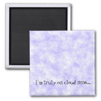 Cloud Nine Saying Refrigerator Magnets