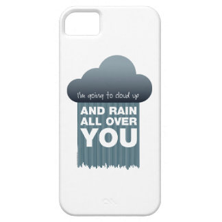 Cloud Up and Rain iPhone 5 Case