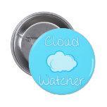 Cloud watcher 2 inch round button