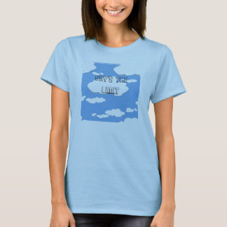 clouds-0010, Sky's The Limit T-Shirt