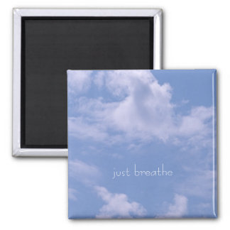 Clouds, just breathe 2 inch square magnet