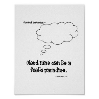 Clouds of Inspiration Cloud nine Poster