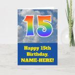 "[ Thumbnail: Cloudy Blue Sky, Rainbow Pattern ""15"" Birthday # Card ]"