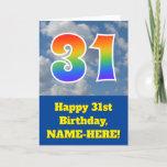 "[ Thumbnail: Cloudy Blue Sky, Rainbow Pattern ""31"" Birthday # Card ]"