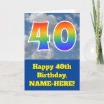"[ Thumbnail: Cloudy Blue Sky, Rainbow Pattern ""40"" Birthday # Card ]"